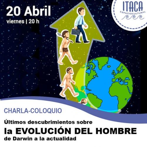 Charla-coloquio: La evolución del hombre. De Darwin a la actualidad