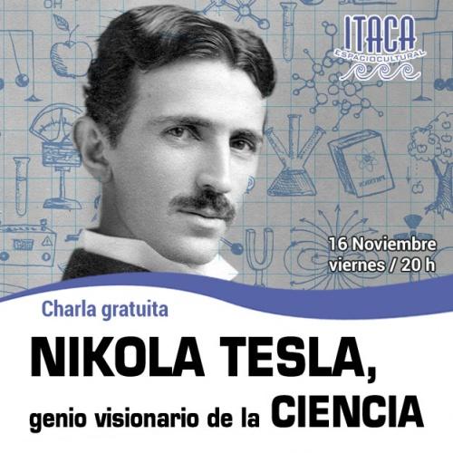 Nikola Tesla, genio visionario de la Ciencia
