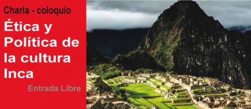 Ética y Política de la cultura Inca