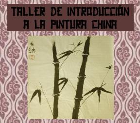 Taller de Introducción a la Pintura China