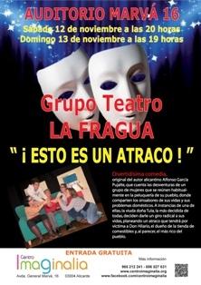 Grupo La Fragua Teatro presenta: ¡Esto es un atraco!